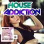 Compilation House addiction, vol. 50 avec Max Lyazgin / Peter Aria / Jarred Gallo / Telussa & Tijssen / Morecause...