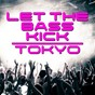 Compilation Let the bass kick in tokyo avec Clemens Rumpf / Josh the Funky 1, Alexei & Carlos Kinn / Plastik Funk, Tune Brothers / Bicycle Corporation / Lucas Reyes...