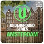 Compilation Underground series amsterdam PT. 7 avec Tobi Kramer / Stylezz, Denis Agamirov / Valentino Weethar / Man Go Funk / J Paul Getto...