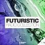 Compilation Futuristic radio collection #15 avec Calix / Audax, Shawnee Taylor / Ralvero / Greenjelin / Hoxtones, Cèline Chant...