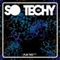 Compilation So techy! #20 avec Teodoro / Fabrizio Marra / DJ Face Off / Matias Stradini / Angelo Ruis...