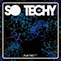 Compilation So techy! #20 avec DJ Face Off / Fabrizio Marra / Teodoro / Matias Stradini / Angelo Ruis...
