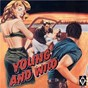 Compilation Young and wild avec Markowitz / Al Hendrix / Ron Berry / Tommy Cassel / Seybold...