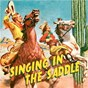 Compilation Singing in the Saddle avec Walker / Autry / Whitley / Gene Autry / Bob Nolan...