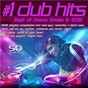 Compilation #1 Club Hits 2019 - Best of Dance, House & EDM Playlist Compilation avec Jolly Mint / Taryn Torres / Tamica / High Dee / Full Rotation...