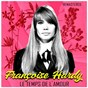 Album Le temps de l'amour (remastered) de Françoise Hardy
