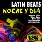 Compilation Latin beats (noche y dia. 17 great tracks) avec Edmundo Ros / Juan D Arienzo / Antobal'S Cubans / Xavier Cugat / Cuarteto Caney...