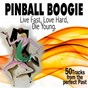 Compilation Pinball boogie (50 tracks from the perfect past) avec Leon Mc Auauliffe / George Stogner / Hank Penny / Onie Wheeler / Johnny Horton...