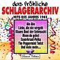 Compilation Das fröhliche schlagerarchiv (hits des jahres 1962) avec Gus Backus / Freddy Quinn / Gerd Böttcher / Margot Eskens / Vittorio...