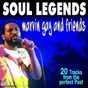 Compilation Soul legends (marvin gaye and friends) avec The Stylistics / The Four Tops / The Temptations / Harold Melvin / The Blue Notes...
