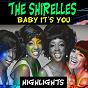 Album Baby it's you (highlights) de The Shirelles