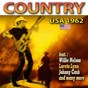 Compilation Country usa 1962 (feat. willie nelson, loreta lynn, johnny cash) (24 great songs) avec Don Gibson / Lester Flatt & Earl Scruggs / Claude King / George Jones / Patsy Cline...