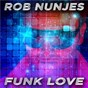 Album Funk love de Rob Nunjes