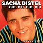 Album Oui, oui, oui, oui (Remastered) de Sacha Distel