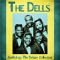 Album Anthology: The Deluxe Collection (Remastered) de The Dells