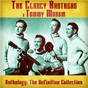 Album Anthology: The Definitive Collection (Remastered) de The Clancy Brothers / Tommy Makem