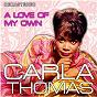 Album A Love of My Own (Remastered) de Carla Thomas