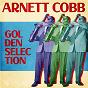 Album Golden Selection (Remastered) de Arnett Cobb