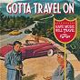Compilation Gotta Travel On avec Marty Robbins / Paul Clayton / Merle Travis / Jimmy Work / Cousin Emmy...