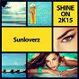 Album Shine on 2k15 de Sunloverz
