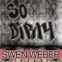 Album So dirty de Swen Weber