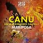 Album Mariposa de Canu, Nu, Alejandro Castelli