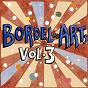 Compilation Bar 25 music presents: bordel des arts, vol. 3 avec Andreas Henneberg / Tony Casanova / Izma / Tinush / Mike Book...