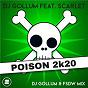 Album Poison 2k20 (DJ gollum & FSDW mix) de DJ Gollum