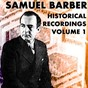 Album Historical recordings, vol. 1 de Samuel Barber