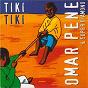 Album Tiki tiki de Omar Pene / Le Super Diamono