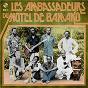 Album Les ambassadeurs du motel de bamako, vol. 1 de Les Ambassadeurs