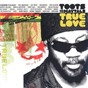 Album True love de Toots & the Maytals