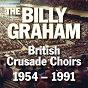 Album The billy graham british crusade choirs 1954 - 1991 de Billy Graham Crusade Choir