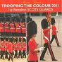 Album Trooping the colour 2011 de 1st Battalion Scots Guards