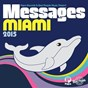 Compilation Papa records & reel people music present messages miami 2015 avec Spiritchaser / Reel People / The Sunchasers / Michele Chiavarini / Eric Benét...