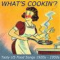 Compilation What's cookin'? avec Pico Pete / Hank Williams / Louis Jordan / Bill Haley / The Swallows...