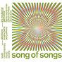 Compilation Song of songs avec Agnès Vesterman / Trio Mediaeval / Garth Knox / Sylvain Lemêtre / Cliona Doris...