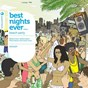 Compilation Best nights ever... beach party (mixed by ben sowton & graham sahara) avec East West Affair / Sebastian Cariaga / Spiritchaser / Lauer / Canard...