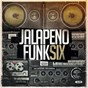 Compilation Jalapeno funk, vol. 6 avec The Q Orchestra / Ephemerals / Olympic Cyclone Band / Aldo Vanucci / Kraak & Smaak...
