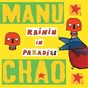 Album Rainin in paradize de Manu Chao