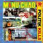 Album Politik kills ep de Manu Chao