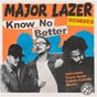 Album Know no better (feat. travis scott, camila cabello & quavo) (remixes) de Major Lazer