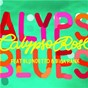 Album Calypso blues (feat. blundetto & biga ranx) de Calypso Rose