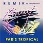 Album Paris tropical (kazy lambist remix) de Minuit