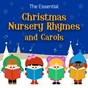 Album The essential christmas nursery rhymes & carols de Nursery Rhymes & Kids Songs