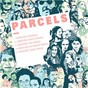 Album Herefore de Parcels