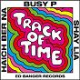 Album Track of Time (feat. Haich Ber Na & Shay Lia) de Busy P