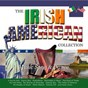 Compilation The irish american collection (music song & dance) avec Sean Dunphy / The Kilkennys / Johnny Mcevoy / Paddy Reilly / The Castleglen Singers...