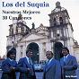 Album Nuestras mejores 30 canciones de Los del Suquía
