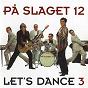 Album Let's dance 3 de Pa Slaget 12